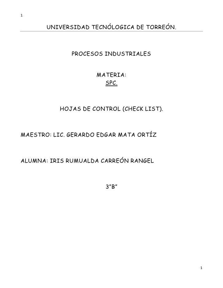 1       UNIVERSIDAD TECNÓLOGICA DE TORREÓN.              PROCESOS INDUSTRIALES                     MATERIA:               ...