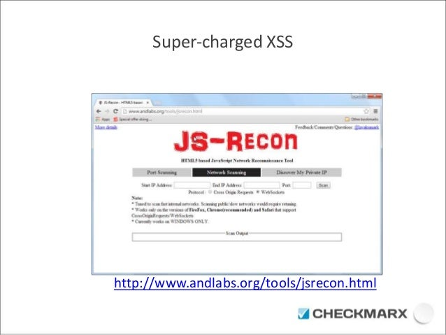 Super-charged XSS  http://www.andlabs.org/tools/jsrecon.html