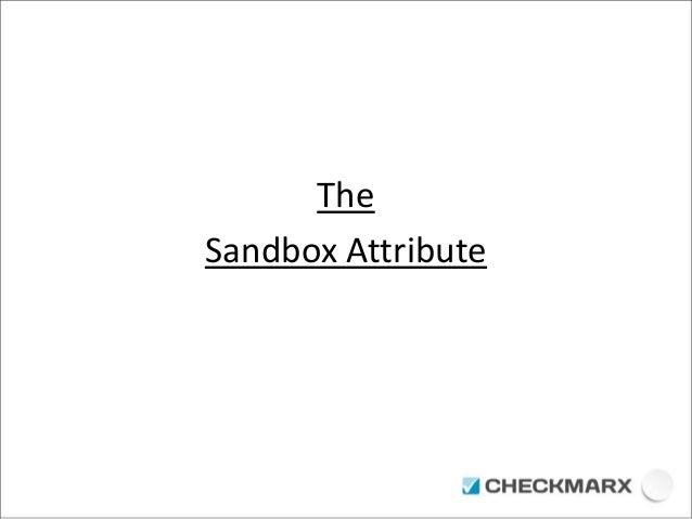 The  Sandbox Attribute