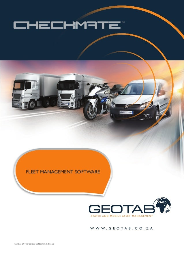 FLEET MANAGEMENT SOFTWARE                                         W W W . G E O T A B . C O . Z AMember of The Gerber Gold...
