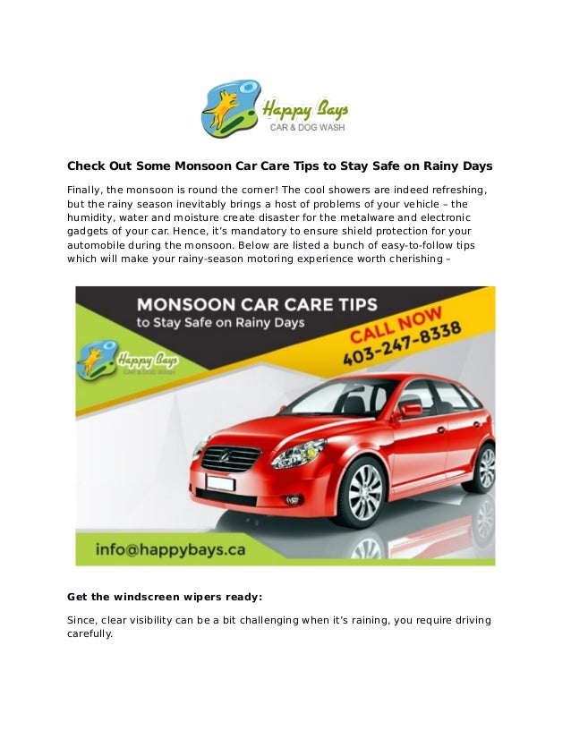 Check Out Some Monsoon Car Care Tips to Stay Safe on Rainy Days Finally, the monsoon is round the corner! The cool showers...