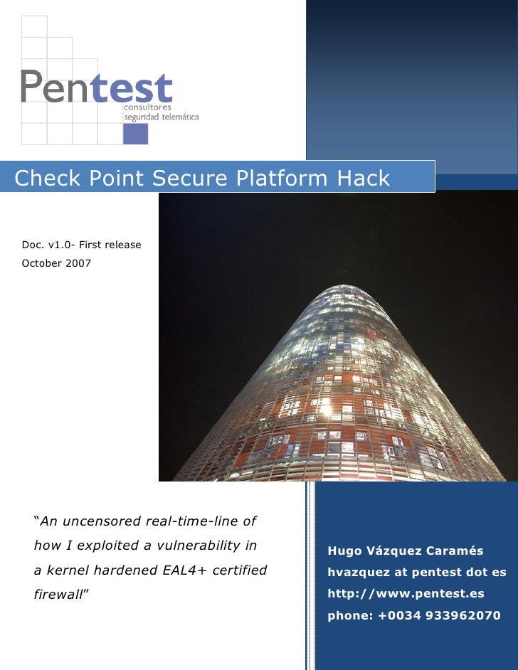 """Check Point Secure Platform HackDoc. v1.0- First releaseOctober 2007  """"An uncensored real-time                      time-l..."""