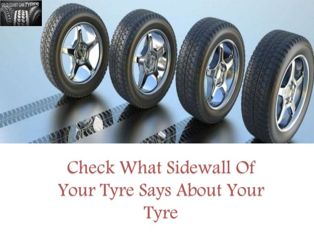 8d123bb5527 check-what-sidewall-of-your-tyre-says-about-your-tyre -1-638.jpg cb 1447060803