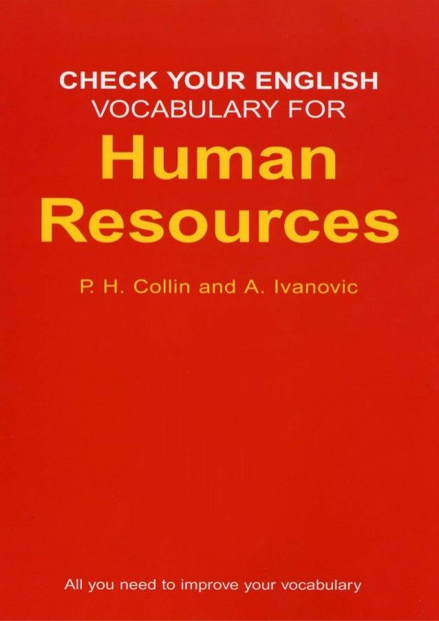 CHECK YOUR ENGLISH VOCABULARY FOR  HUMAN RESOURCES AND PERSONNEL MANAGEMENT  by Rawdon Wyatt