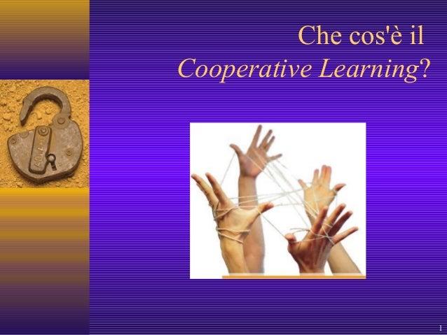 1 Che cos'è il Cooperative Learning?