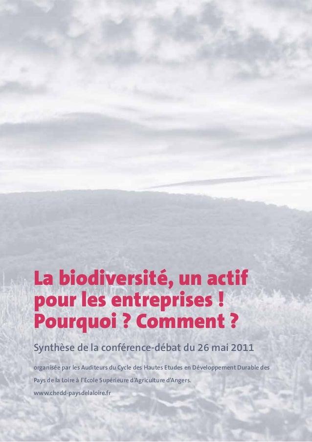 La biodiversité, un actifpour les entreprises!Pourquoi? Comment?Synthèse de la conférence-débat du 26 mai 2011organisée...