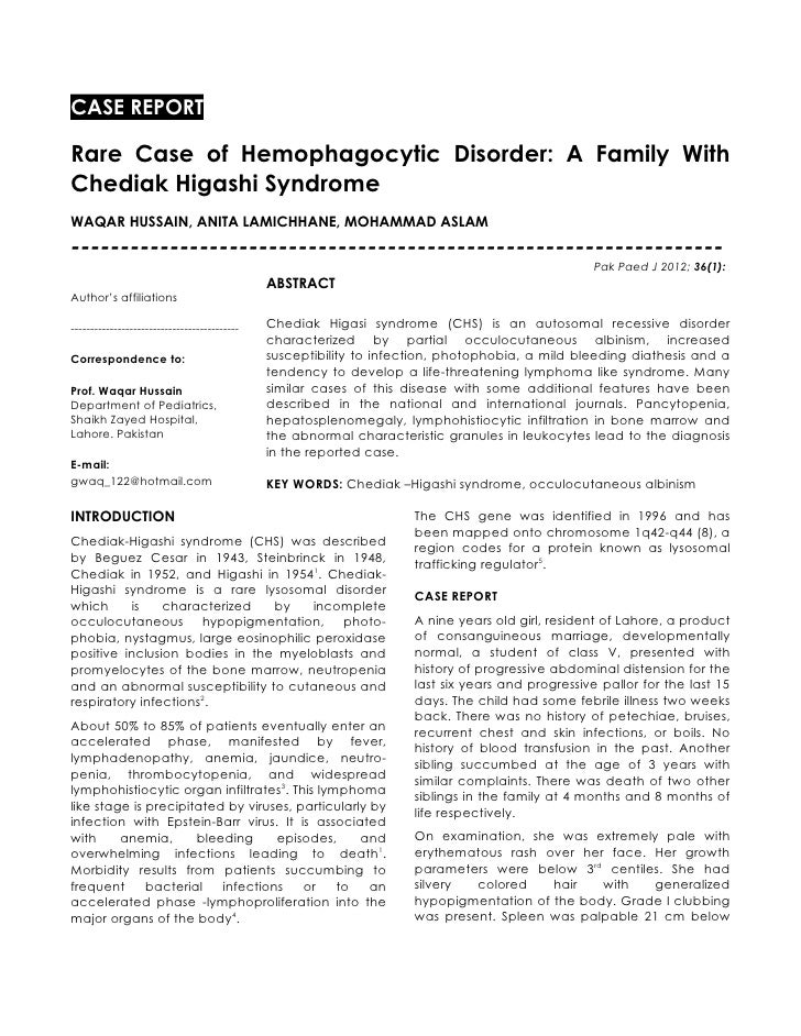 CASE REPORTRare Case of Hemophagocytic Disorder: A Family WithChediak Higashi SyndromeWAQAR HUSSAIN, ANITA LAMICHHANE, MOH...