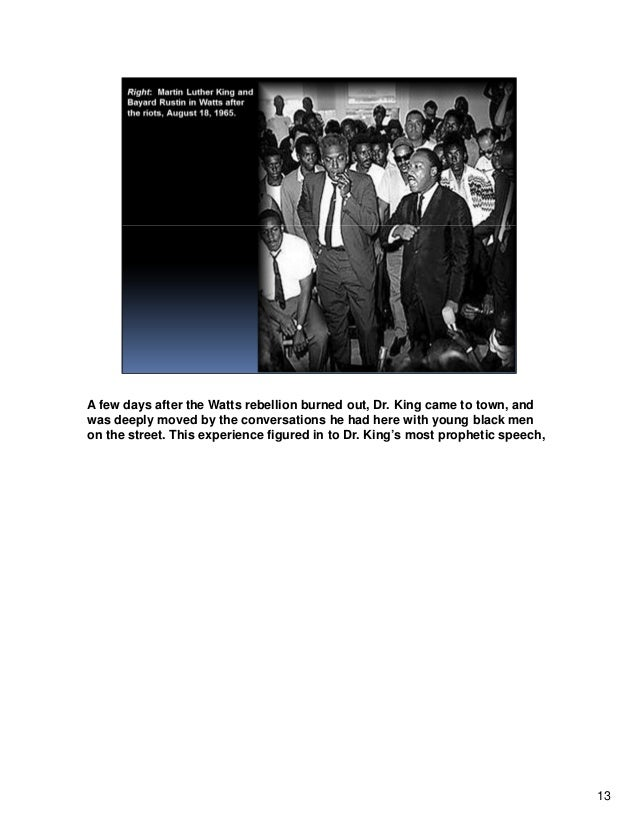 A few days after the Watts rebellion burned out, Dr. King came to town, and was deeply moved by the conversations he had h...