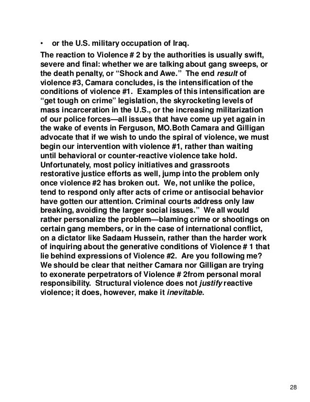 • or the U.S. military occupation of Iraq. The reaction to Violence # 2 by the authorities is usually swift, severe and fi...