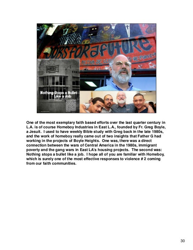 One of the most exemplary faith based efforts over the last quarter century in L.A. is of course Homeboy Industries in Eas...