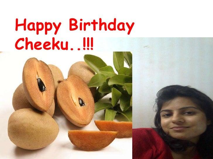 Happy Birthday Cheeku..!!!<br />