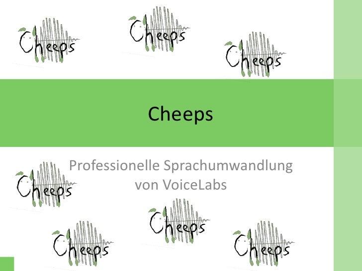 CheepsProfessionelle Sprachumwandlung          von VoiceLabs