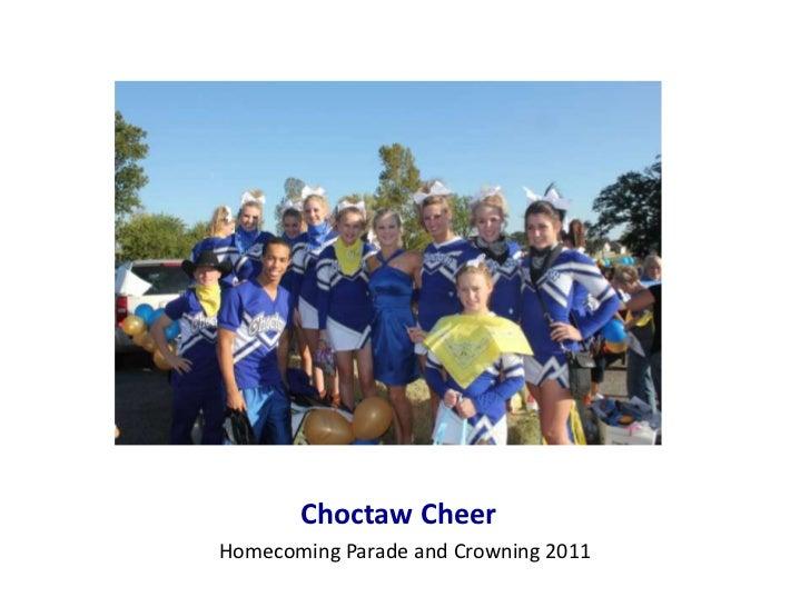 Choctaw CheerHomecoming Parade and Crowning 2011