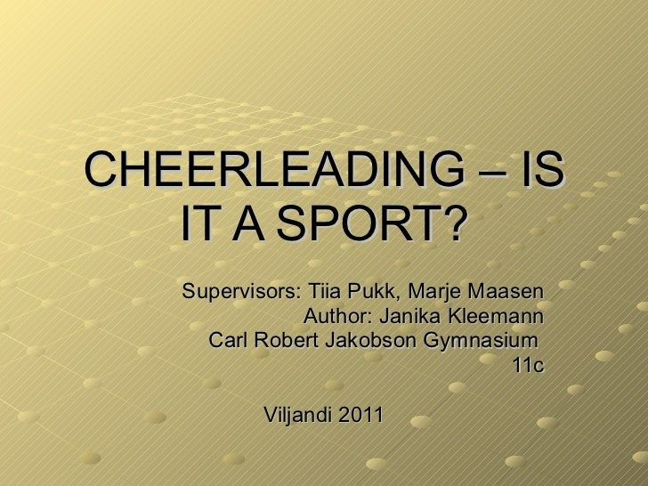 cheerleading is it a sport cheerleading is it a sport supervisors tiia pukk marje maasen author