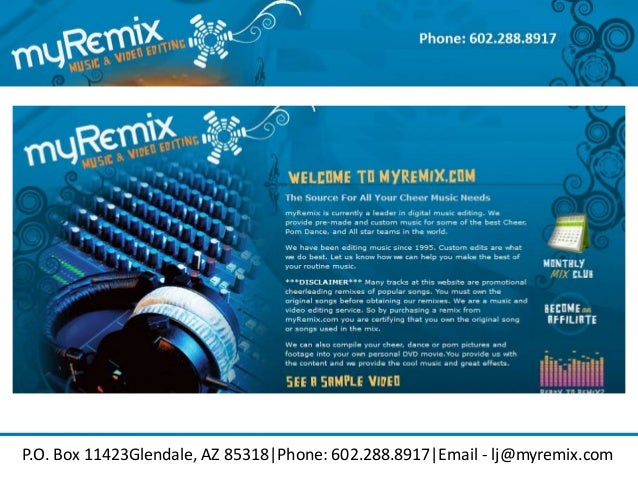 P.O. Box 11423Glendale, AZ 85318|Phone: 602.288.8917|Email - lj@myremix.com