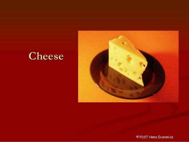 Cheese © PDST Home Economics