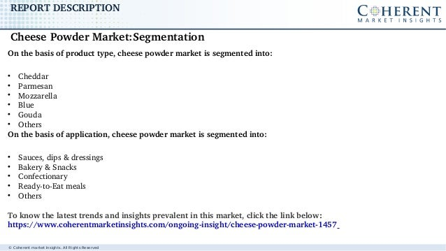 © Coherent market Insights. All Rights Reserved REPORTDESCRIPTION Onthebasisofproducttype,cheesepowdermarketiss...