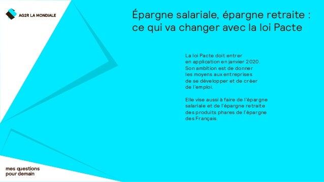 Épargne salariale, épargne retraite : ce qui va changer avec la loi Pacte mes questions pour demain La loi Pacte doit entr...