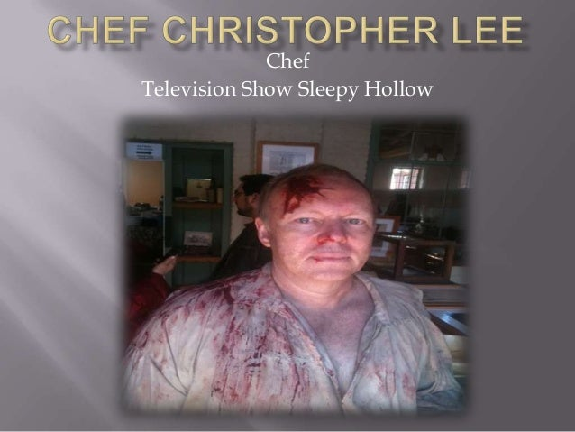 ChefTelevision Show Sleepy Hollow