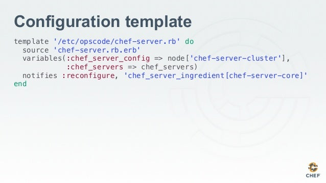 chef template variables - chef provisioning a chef server cluster chefconf 2015