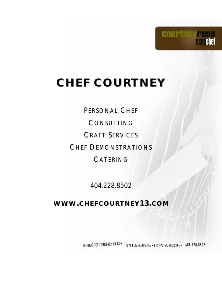 CHEF COURTNEY        PERSONAL CHEF        CONSULTING       CRAFT SERVICES    CHEF DEMONSTRATIONS         CATERING         ...