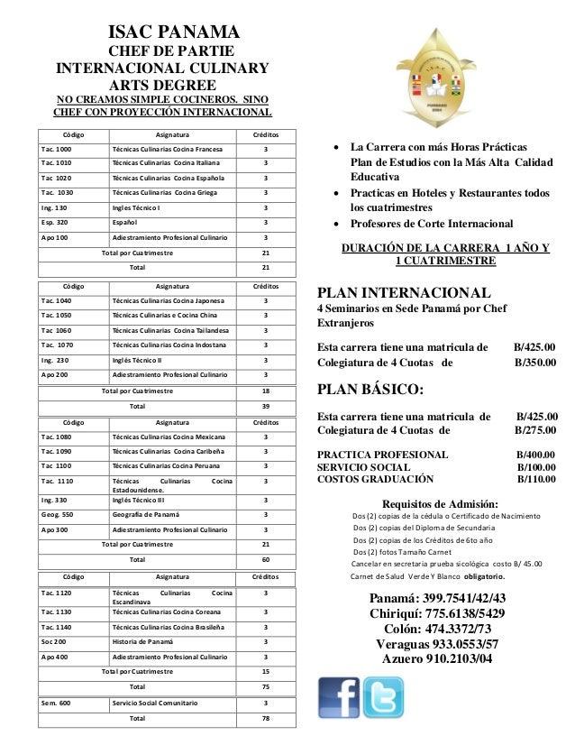 ISAC PANAMA CHEF DE PARTIE INTERNACIONAL CULINARY ARTS DEGREE NO CREAMOS SIMPLE COCINEROS. SINO CHEF CON PROYECCIÓN INTERN...