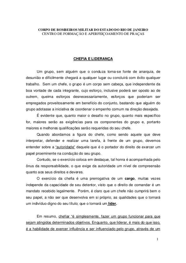 CORPO DE BOMBEIROS MILITAR DO ESTADO DO RIO DE JANEIRO         CENTRO DE FORMAÇÃO E APERFEIÇOAMENTO DE PRAÇAS             ...