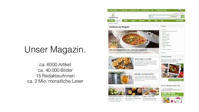 Unser Magazin. ca. 6000 Artikel ca. 40.000 Bilder 15 RedakteurInnen ca. 2 Mio. monatliche Leser