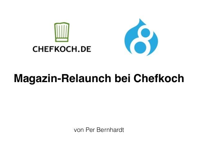 Magazin-Relaunch bei Chefkoch von Per Bernhardt