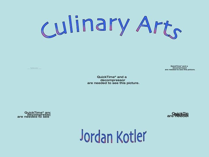 Culinary Arts Jordan Kotler