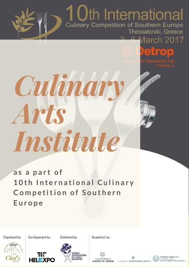Culinary Arts Institute a s a p a r t o f 1 0 t h I n t e r n a t i o n a l C u l i n a r y C o m p e t i t i o n o f S o ...
