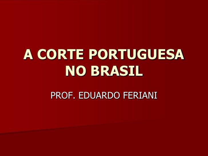 Chegada da família real portuguesa
