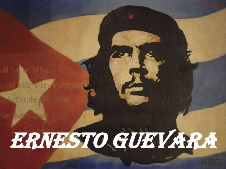 Ernesto Guevara<br />