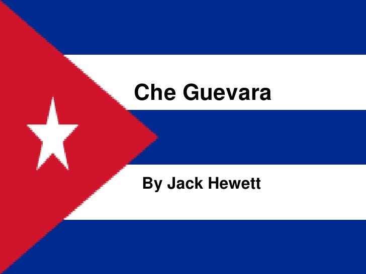 Che Guevara<br />By Jack Hewett<br />