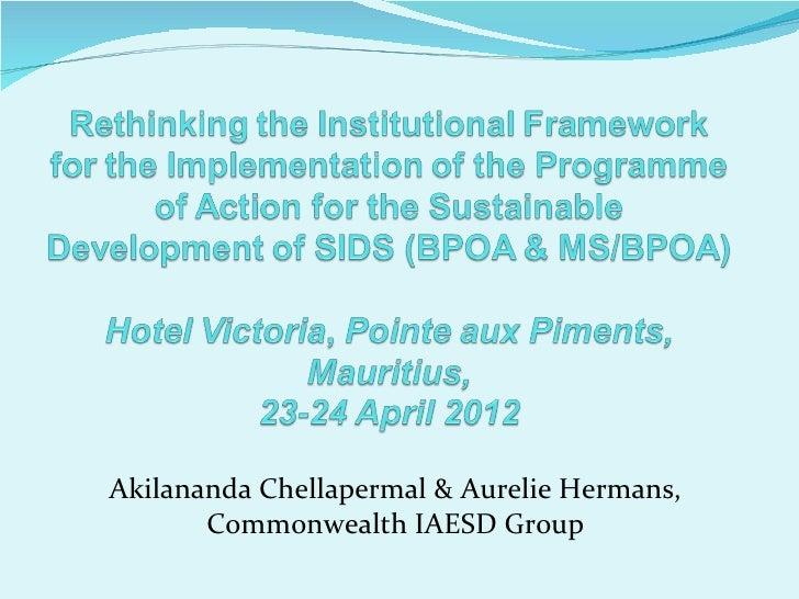 Akilananda Chellapermal & Aurelie Hermans,       Commonwealth IAESD Group