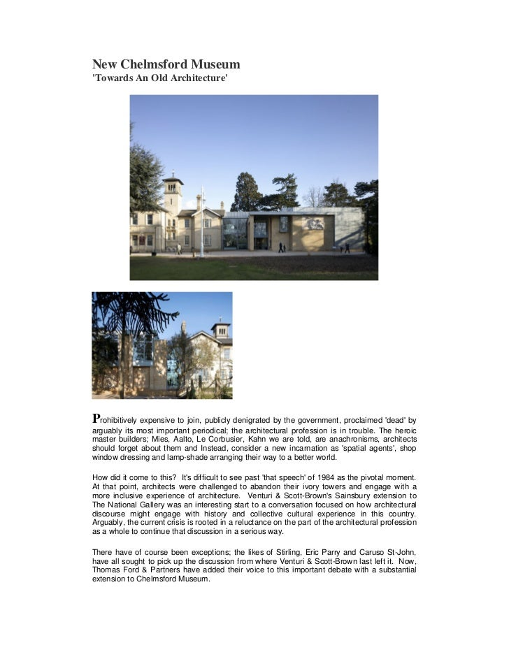 New Chelmsford MuseumTowards An Old ArchitectureProhibitively expensive to join, publicly denigrated by the government, pr...