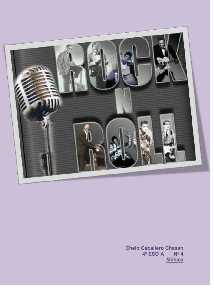 centertop<br />Chelo Caballero Chasán<br />4º ESO A       Nº 4<br />Música<br />Índice:<br />Página:<br />Preguntas: Rock ...