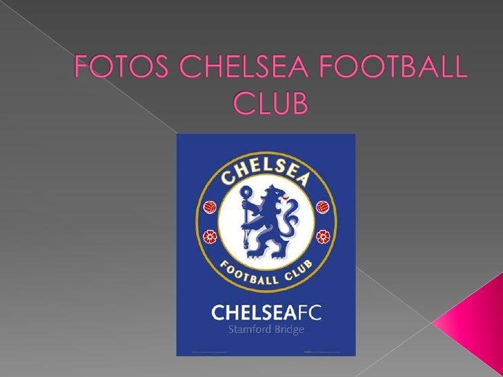 FOTOS CHELSEA FOOTBALL CLUB<br />