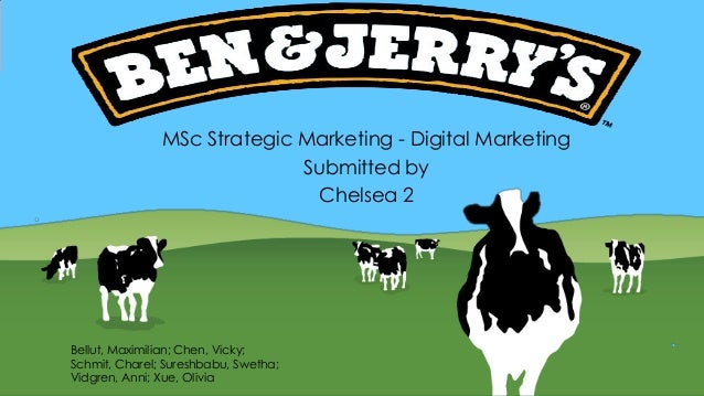 MSc Strategic Marketing - Digital Marketing Submitted by Chelsea 2 Bellut, Maximilian; Chen, Vicky; Schmit, Charel; Suresh...
