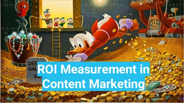 ROI Measurement for Content Marketing ROI Measurement in Content Marketing
