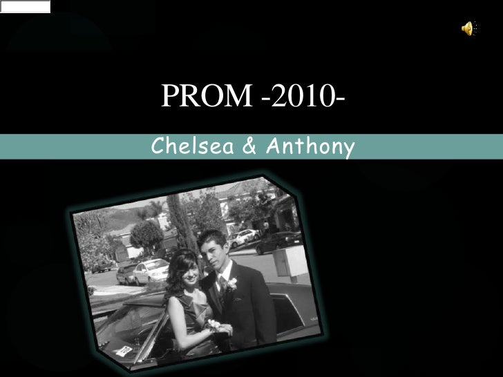 Chelsea & Anthony<br />Prom -2010-<br />Views:30,275<br />Byroslynradio<br />the color black.<br />