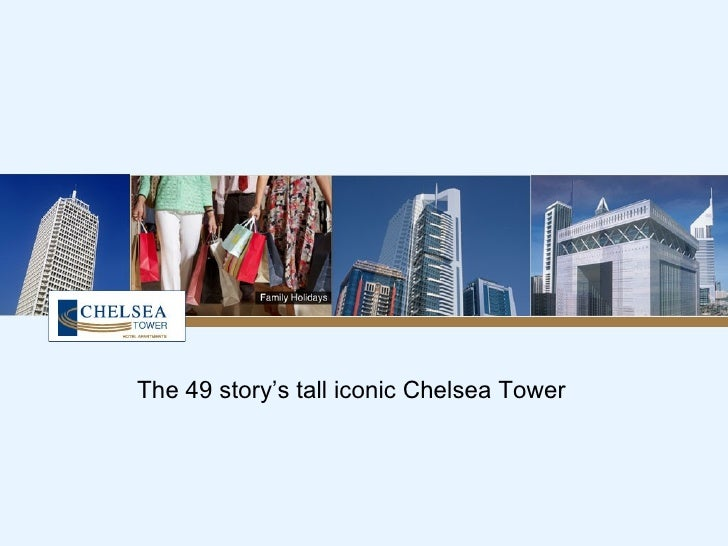 The 49 story's tall iconic Chelsea Tower