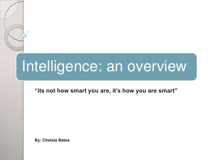 """its not how smart you are, it's how you are smart""<br />By: Chelsia Bates<br />"