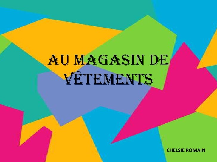 Au Magasin de Vêtements<br />CHELSIE ROMAIN<br />