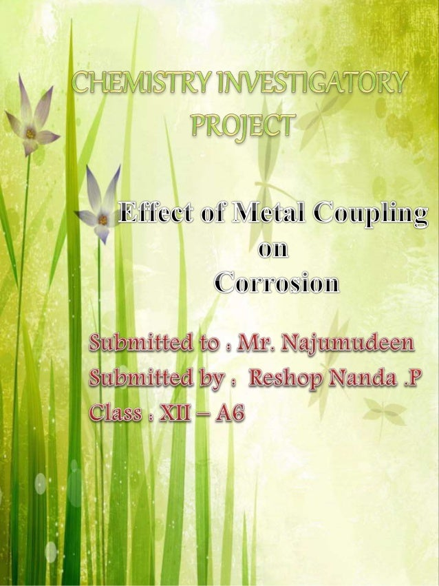 Chemistry investigatory project on Effect of Metal Coupling
