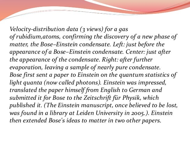 bose einstein condensate the new phase of Left: just before the appearance of a bose– einstein condensate2 gaseous 4 confirming the discovery of a new phase of matter1 vortices o 522 attractive interactions 6 current research o.