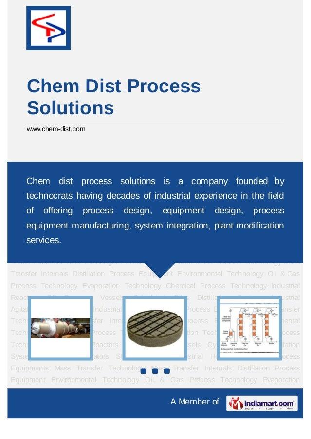 Chem Dist Process     Solutions     www.chem-dist.comMass       Transfer      Technology       Mass    Transfer       Inte...