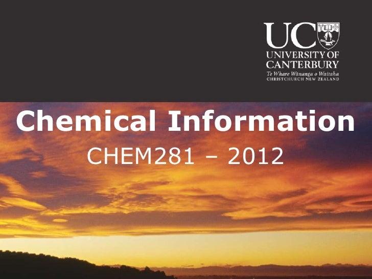 Chemical Information    CHEM281 – 2012