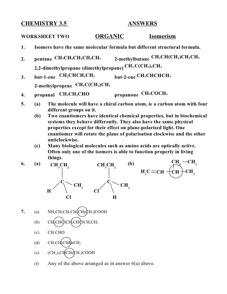 CHEMISTRY 3.5                                   ANSWERSWORKSHEET TWO                    ORGANIC                  Isomerism...