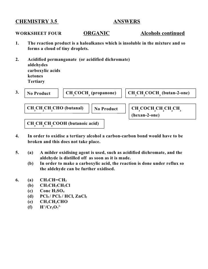 CHEMISTRY 3.5                                  ANSWERSWORKSHEET FOUR                   ORGANIC                     Alcohol...